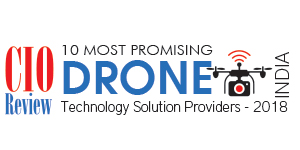 10 Most Promising Drone Technology Solution Providers - 2018